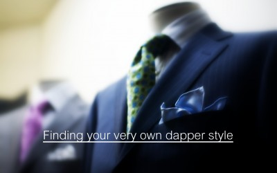 Finding Your Very Own Dapper Style