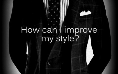 Ask Ed: How can I improve my style?