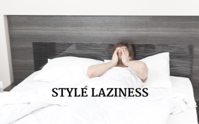 Warning: Are You Suffering From Style Laziness? (And How To Beat It)