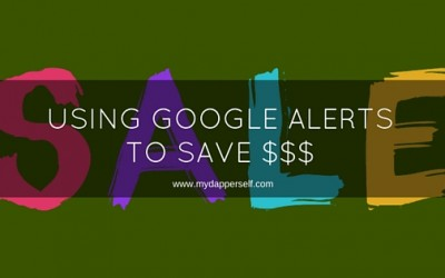 How To Use Google Alerts To Save Money Shopping