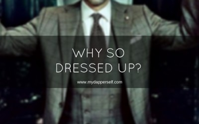 """Why So Dressed Up?"" 22 Responses To Choose From"