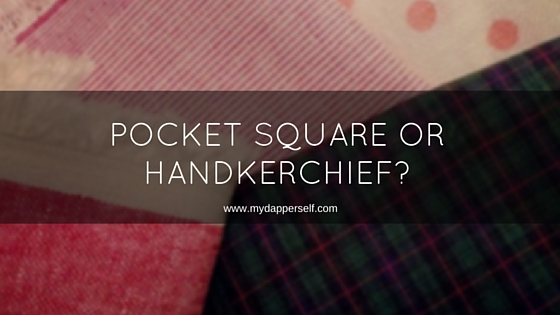 What Is The Difference Between Pocket Squares And Handkerchiefs?