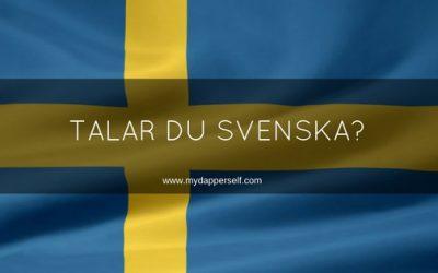 My 6 Good Reasons To Learn Swedish (Ja, På Riktigt!)