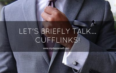 Let's Briefly Talk Cufflinks, Shall We?