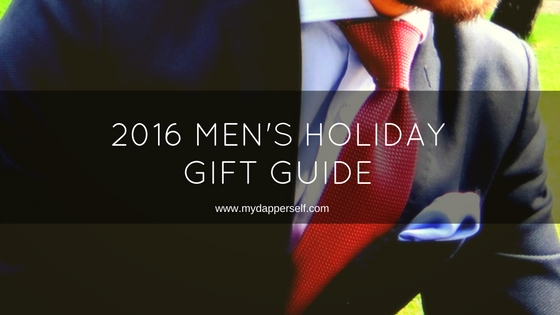 Dapper Men's 2016 Holiday Gift Guide