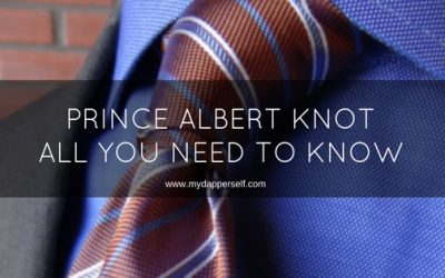 Prince Albert Knot – All You Need To Know About It!