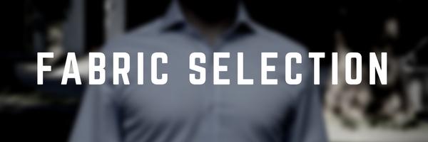 Custom Dress Shirt Fabric Selection