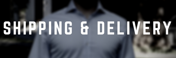 Custom Dress Shirt Shipping and Delivery