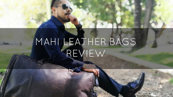 Dapper Leather Bags – MAHI Bags Review