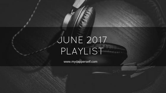 June 2017 Playlist