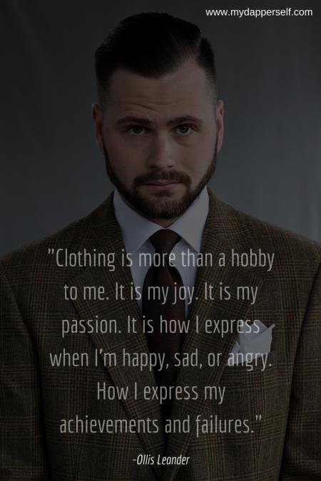 Ollis Leander Clothing Quote