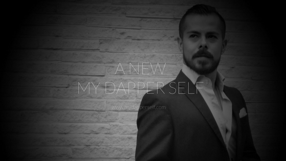 The New My Dapper Self Is Here (A Short Letter From Me)