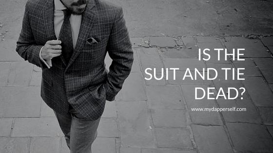 Is The Suit & Tie Dead?