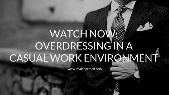 overdressing in casual office