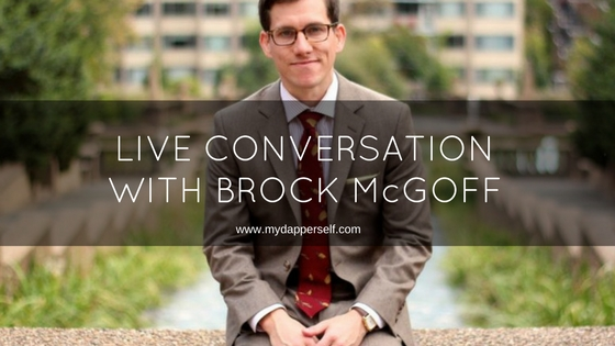 Join The Live Conversation With Brock McGoff (The Modest Man)