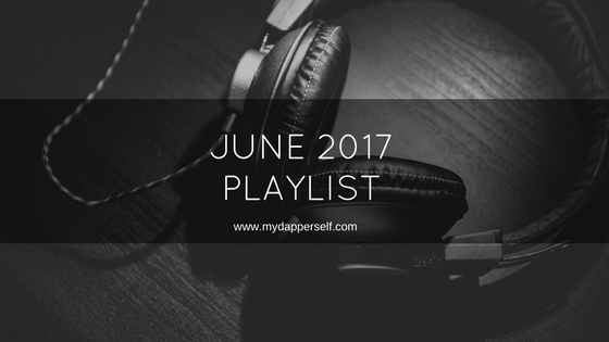 June 2017 playlist