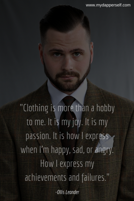 Ollis Leander Clothing Quote