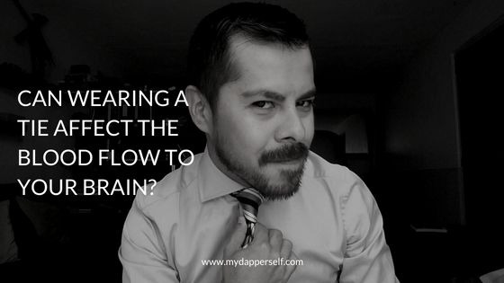 Warning! Wearing A Tie Can Reduce Blood Flow To Your Brain!